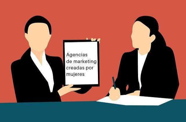 Agencias de marketing creadas por mujeres