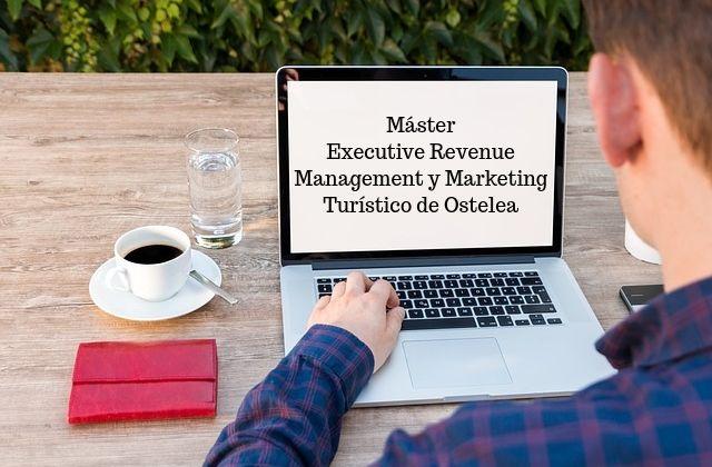 Executive Revenue Management y Marketing Turístico de Ostelea