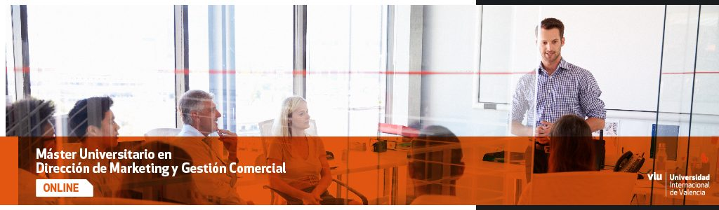 Máster Universitario en Dirección de Marketing y Gestión Comercial de VIU (2)