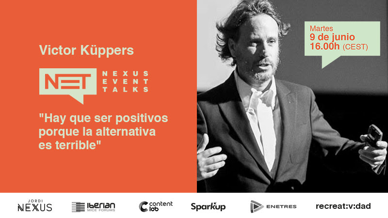Víctor Küppers, invitado especial en el Nexus Event Talks