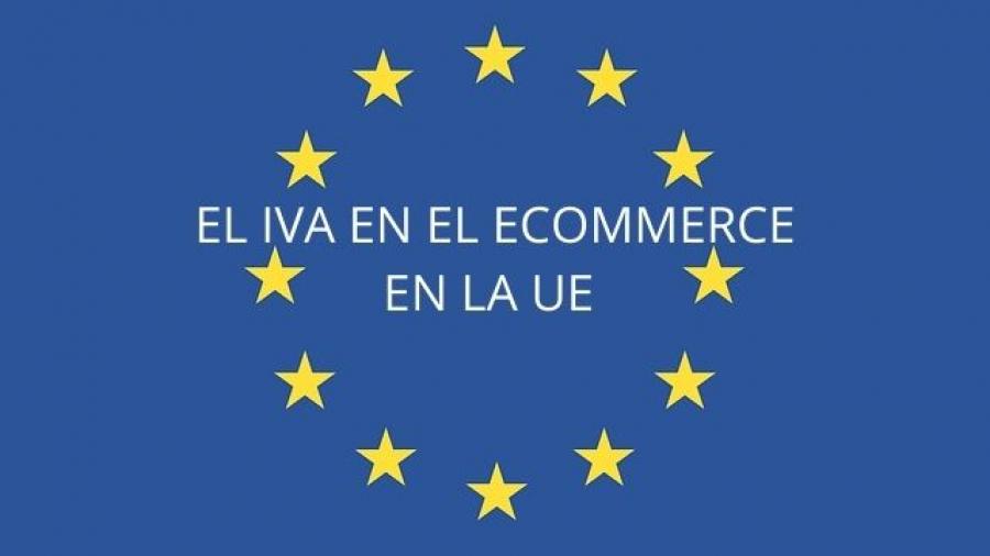 cambios normativos en la UE sobre el IVA en el ecommerce