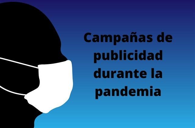 campañas de publicidad durante la pandemia