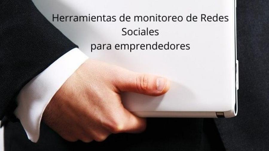 5 herramientas de monitoreo de Redes Sociales