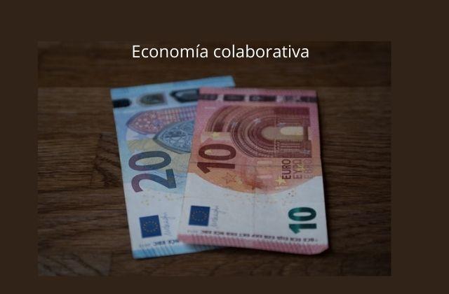 qué es la economía colaborativa