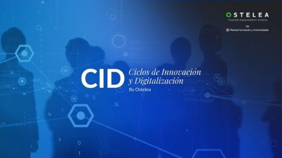 Ciclos de Innovación y Digitalización (CID) de Ostelea