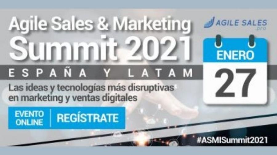 El Agiles Sales & Marketing Summit 2021 será un evento online el 27 de enero