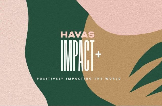 Havas Impact+ es la nueva marca global de Havas Group para acciones de RSC
