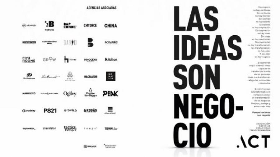 Las ideas son negocio, nuevo manifiesto de la ACT
