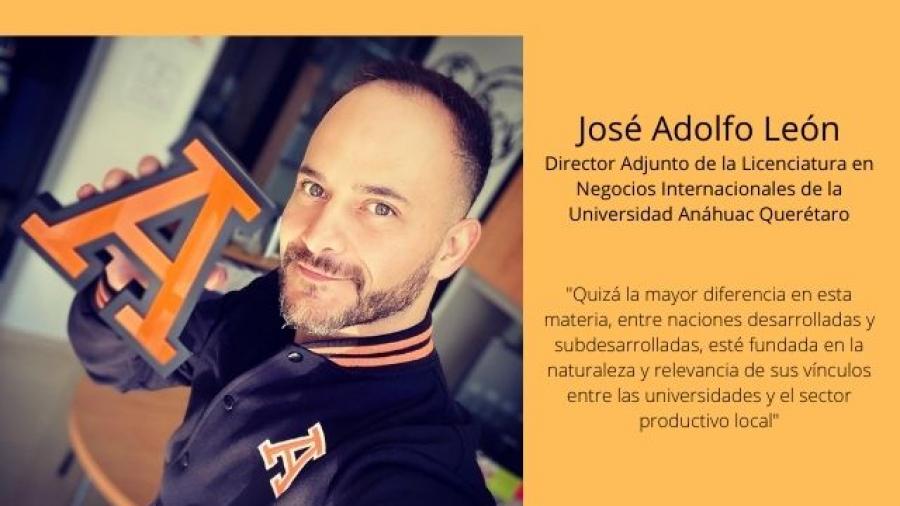José Adolfo León, Director Adjunto de la Licenciatura en Negocios Internacionales de la Universidad Anáhuac Querétaro