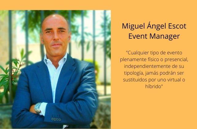 Miguel Ángel Escot, Event Manager