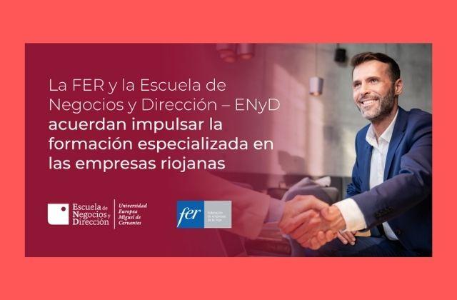 La FER y ENyD impulsará formación especializada en empresas riojanas