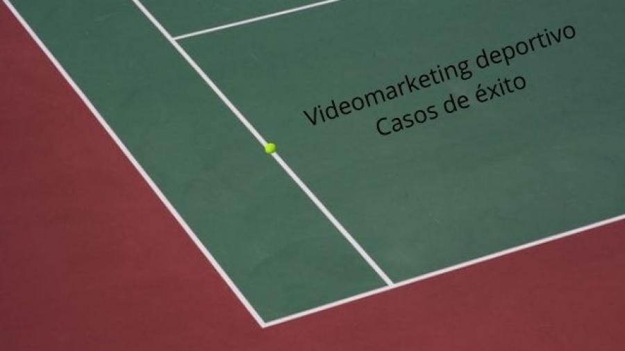 qué es el videomarketing deportivo y ejemplos