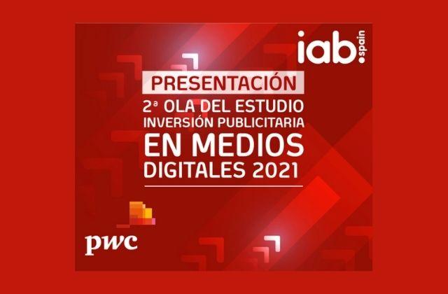 2ª Ola del Estudio de Inversión Publicitaria en Medios Digitales 2021