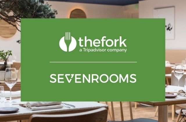 TheFork y SevenRooms firman un acuerdo estratégico para acelerar la digitalización de la hostelería