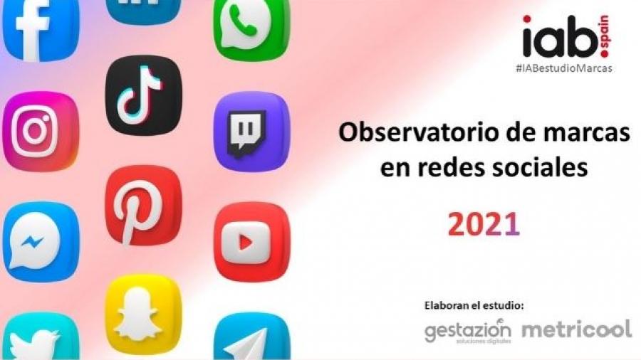 IX Observatorio de Marcas en Redes Sociales de IAB Spain