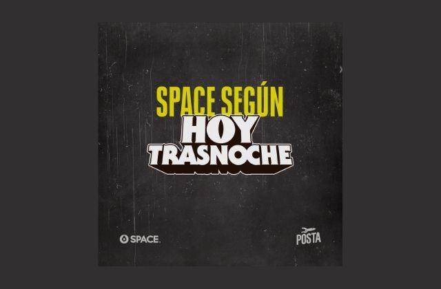 Warner Media y Posta Studios lanzan el podcast Space según Hoy Trasnoche