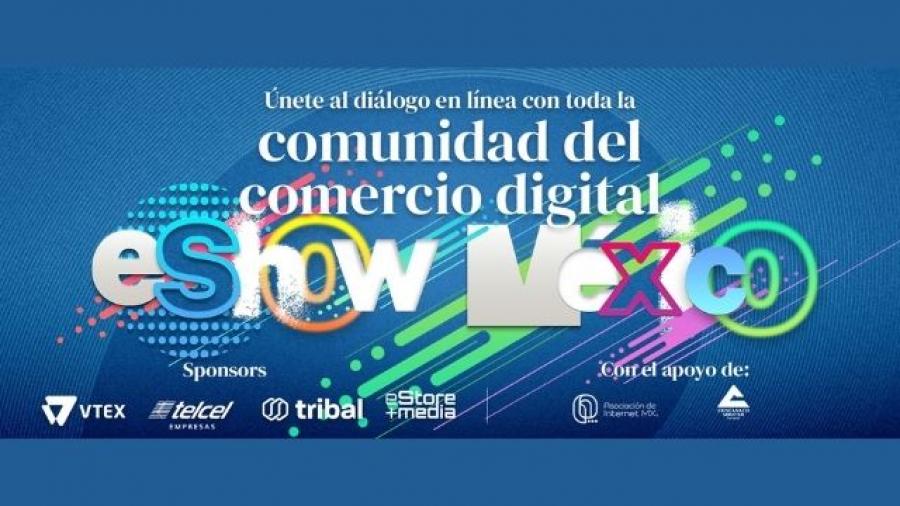 eShow México 2021, evento virtual sobre comercio digital